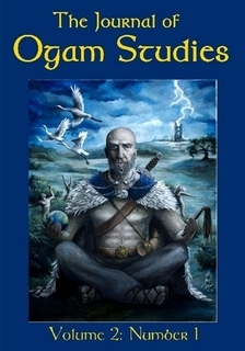 The Journal of Ogam Studies by the Irish Order of Thelema
